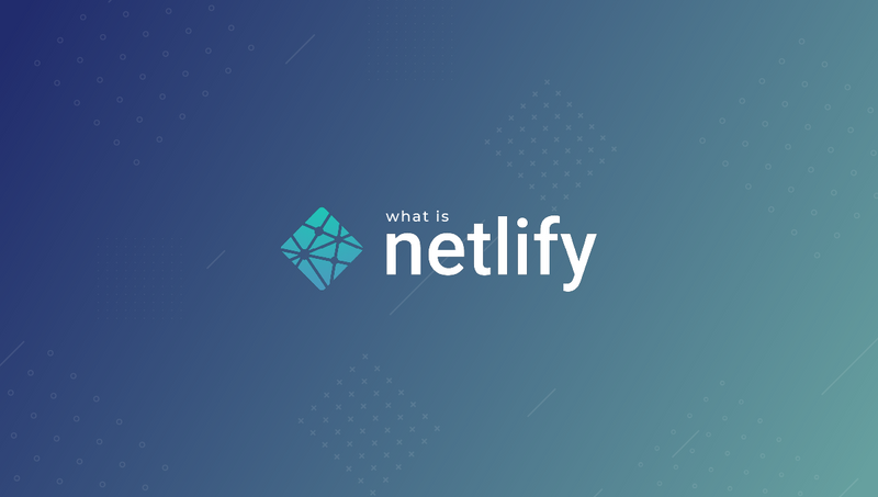 What is Netlify