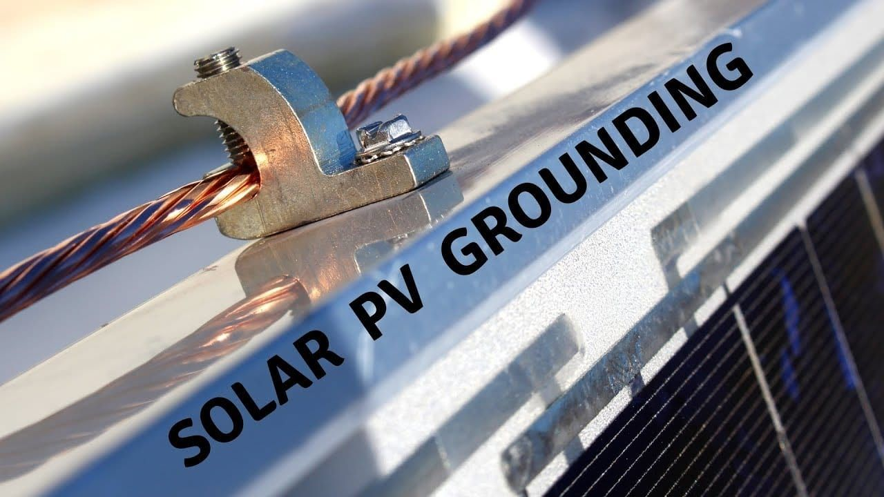 Grounding Overview for Do-It-Yourself Solar