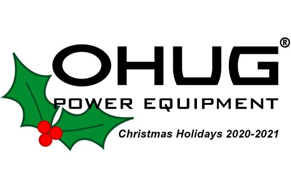 OHUG Power Equipment Christmas Holidays 2020-2021