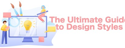 The Ultimate Guide to Design Styles