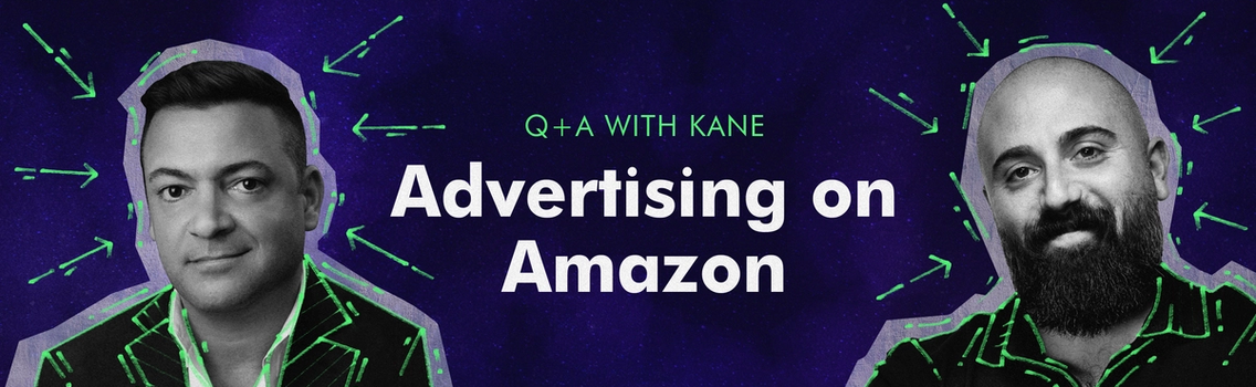 How to Advertise on Amazon with KANE
