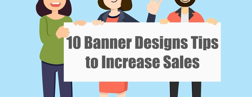10 Banner Designs Tips to Increase Sales