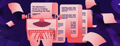 Ad Copy Guide for Marketers