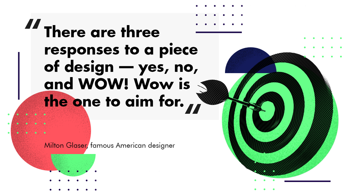 Milton Glaser quote, a famous American graphic designer