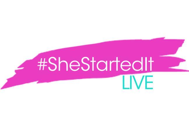 SheStarteIt LIVE