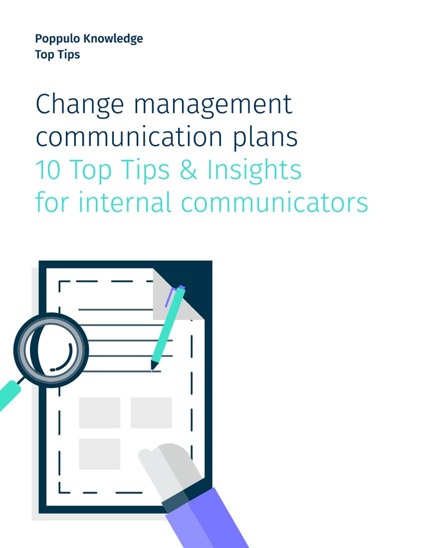 Change management plans – 10 Top Tips & Insights for internal communicators