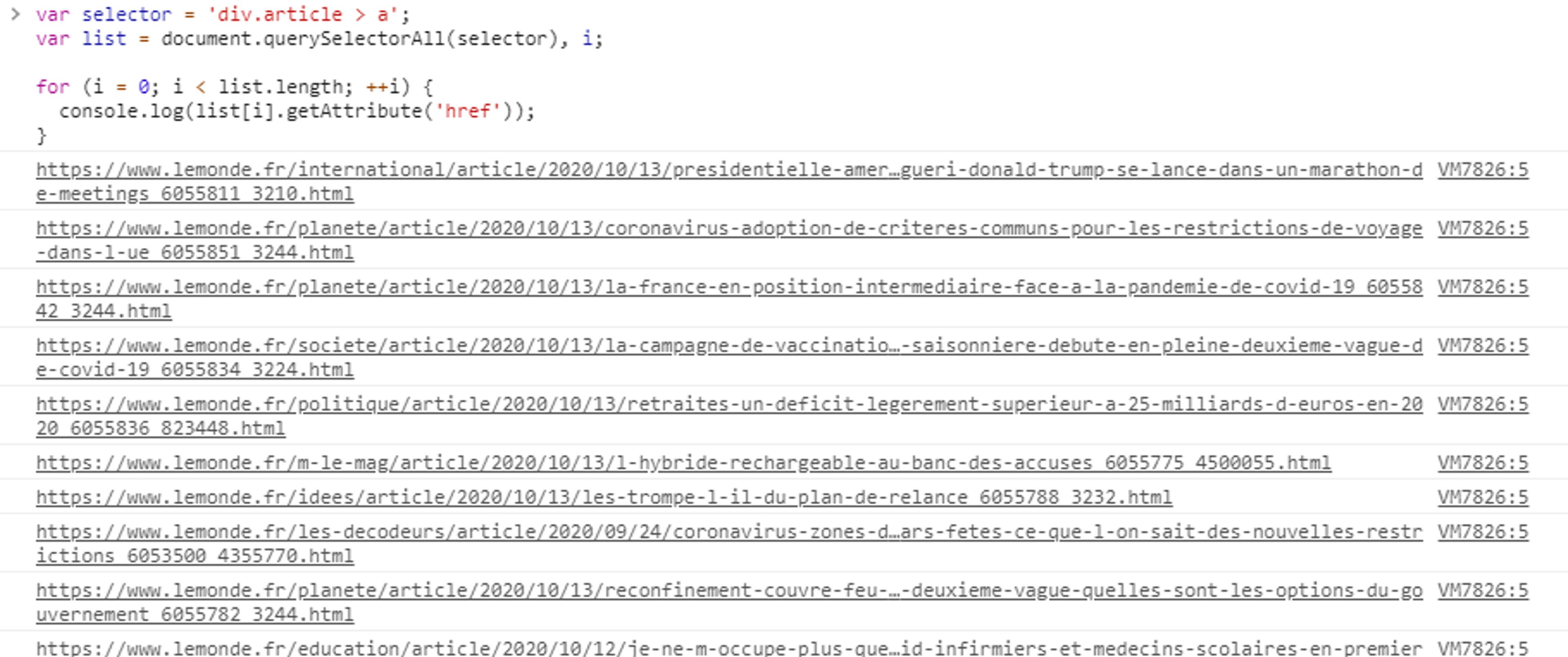 En faisant le test sur la console de notre navigateur, on voit que notre script nous permet bien de récupérer l'ensemble des liens des articles