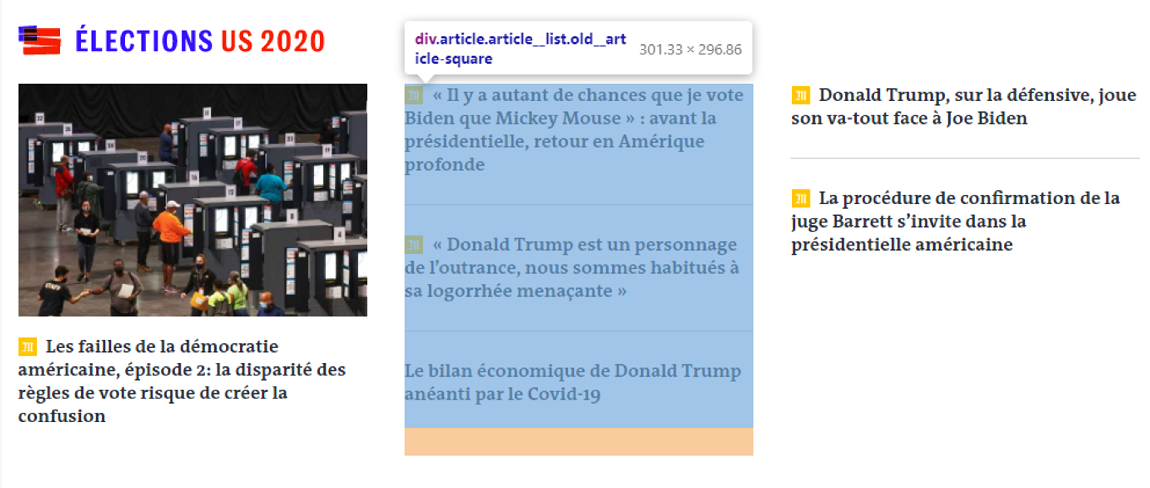 En utilisant l'inspecteur de votre navigateur, vous pourrez voir les sélecteurs en survolant les éléments sur la page web