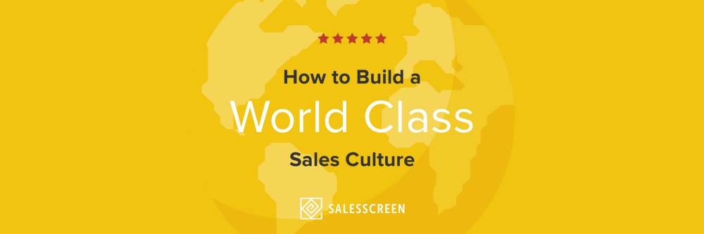 How to Build a World Class Sales Culture