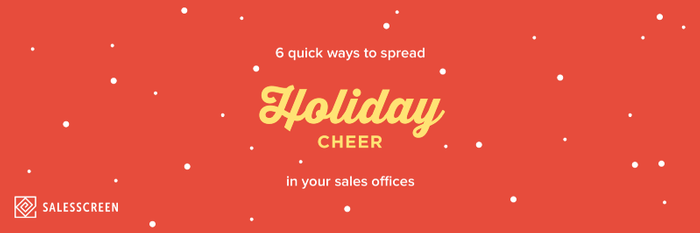 6 Quick Ways to Spread Holiday Cheer in Your Sales Offices