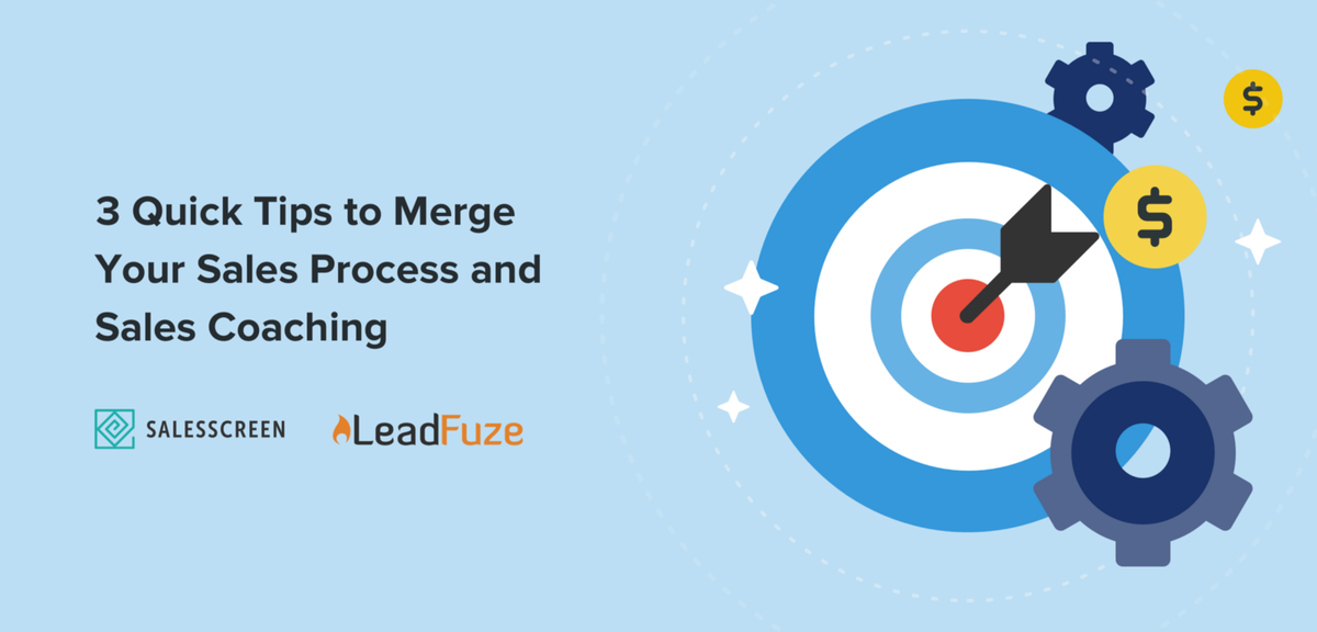 3 Quick Tips to Merge Your Sales Process and Sales Coaching