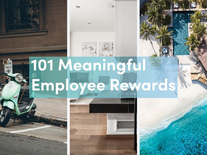 101 Meaningful REWARDS Your Employees Will Love