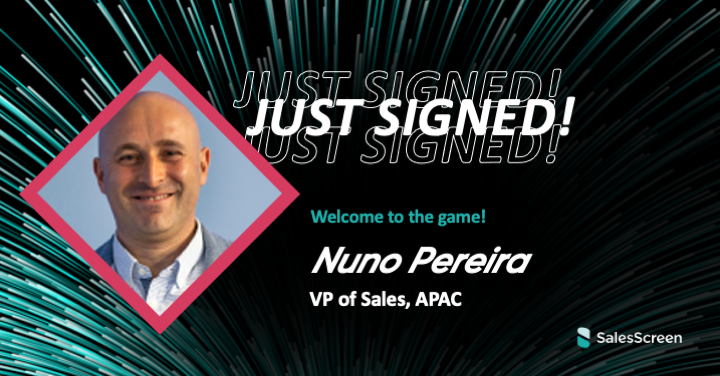 Q&A with SalesScreen's new VP of Sales, APAC, Nuno Pereira