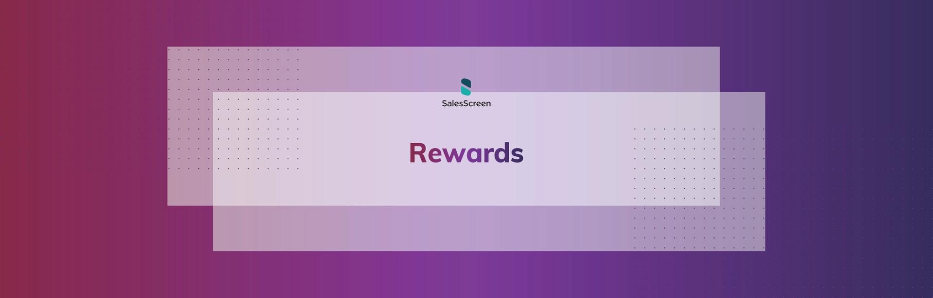 SalesScreen Rewards