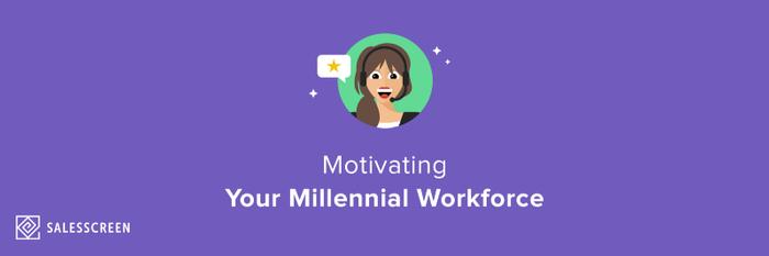 Motivating Millennials: Part 4