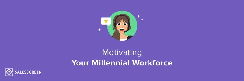 Motivating Millennials: Part 3