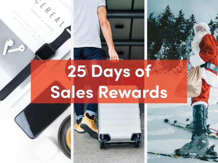 25 Days of Sales Rewards