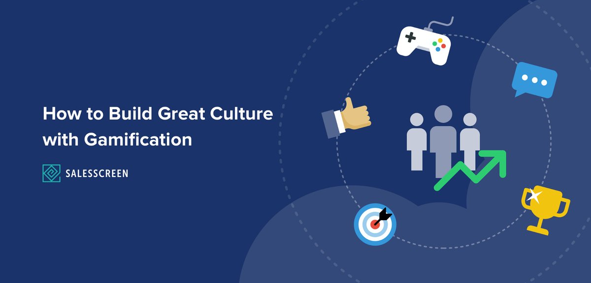 How to Build Great Culture with Gamification