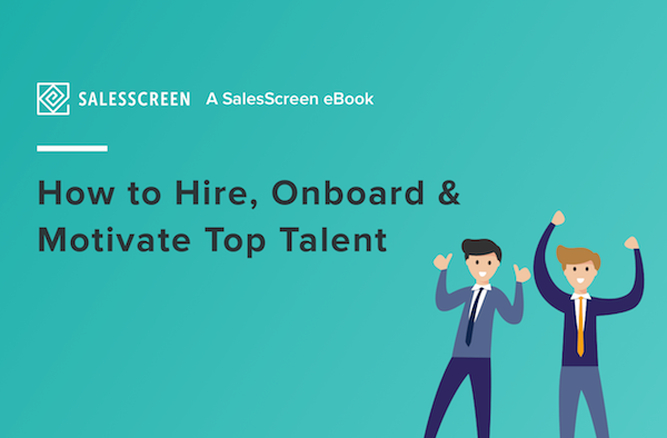 """FREE eBook: """"How to Hire, Onboard and Motivate Top Talent"""""""