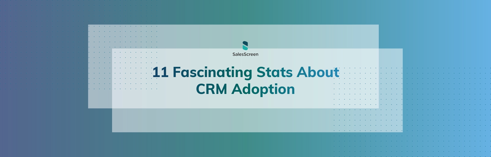 11 Fascinating Stats About CRM Adoption [Infographic]