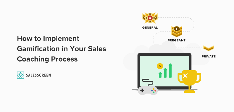 How to Implement Gamification in Your Sales Coaching Process