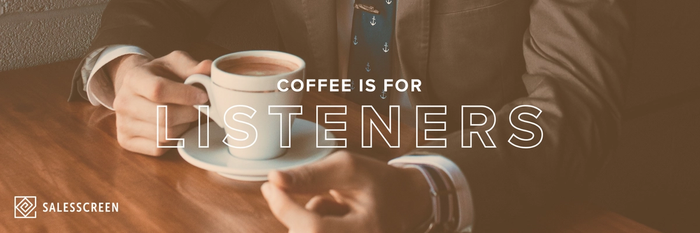 Coffee is for Listeners