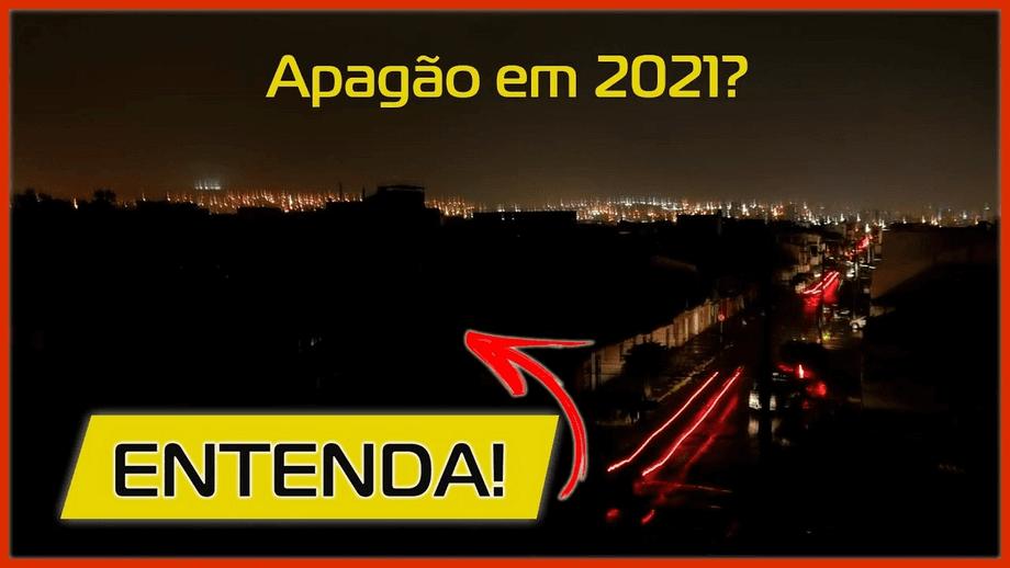 Apagão 2021, estamos correndo risco?