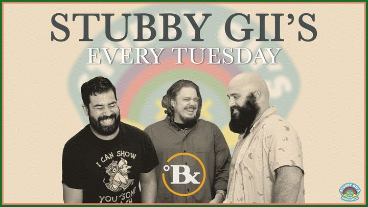 Stubby Gii Tuesday's @ Brix Brew & Tap