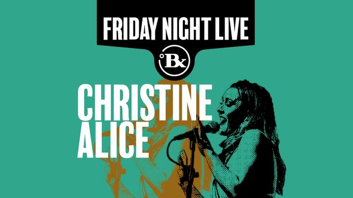Friday Night Live: Christine Alice @ Brix Brew & Tap