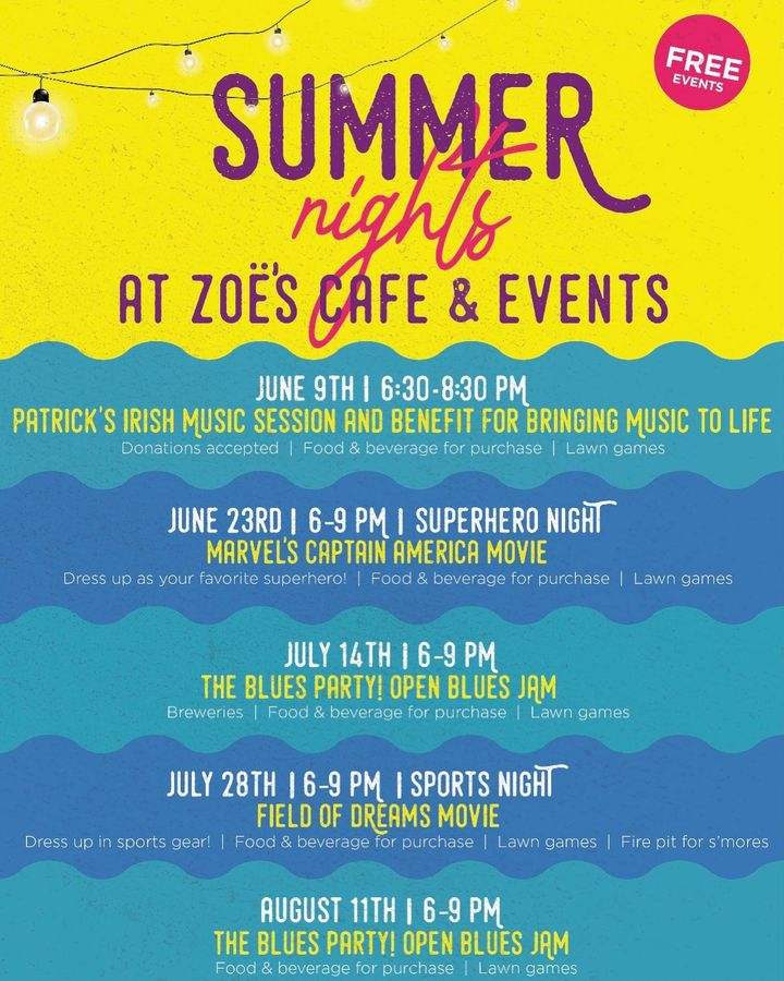 Summer Nights @ Zoe's Cafe & Events