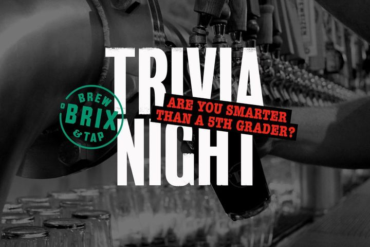 Are You Smarter Than A 5th Grader Trivia Night @ Brix Brew & Tap