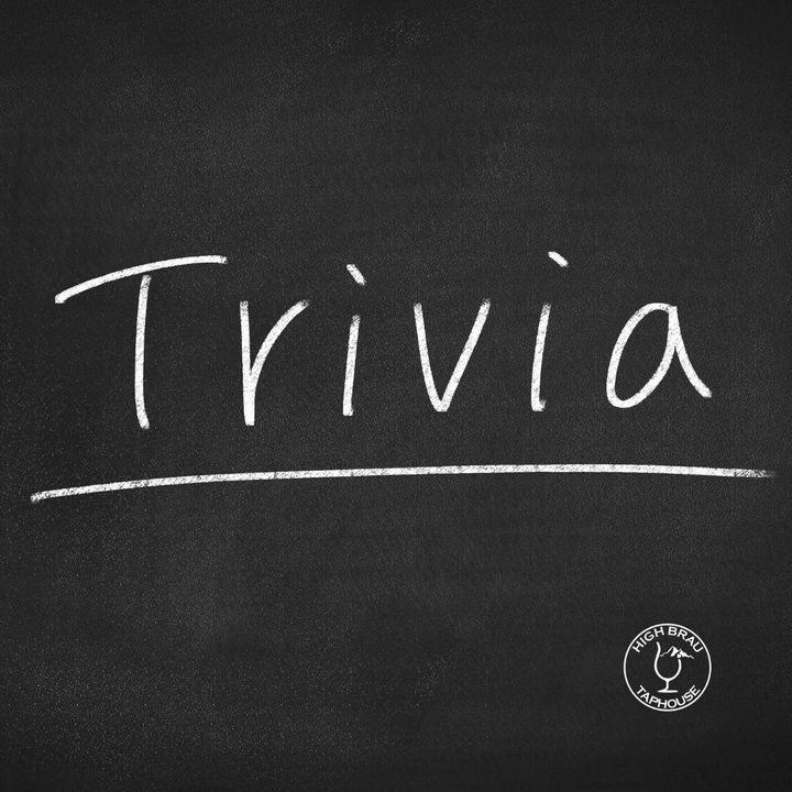 Trivia Tuesday at High Brau Taphouse