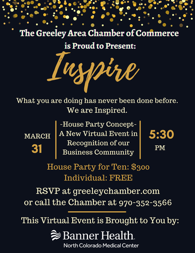 The Greeley Area Chamber of Commerce is Proud to Present: Inspire