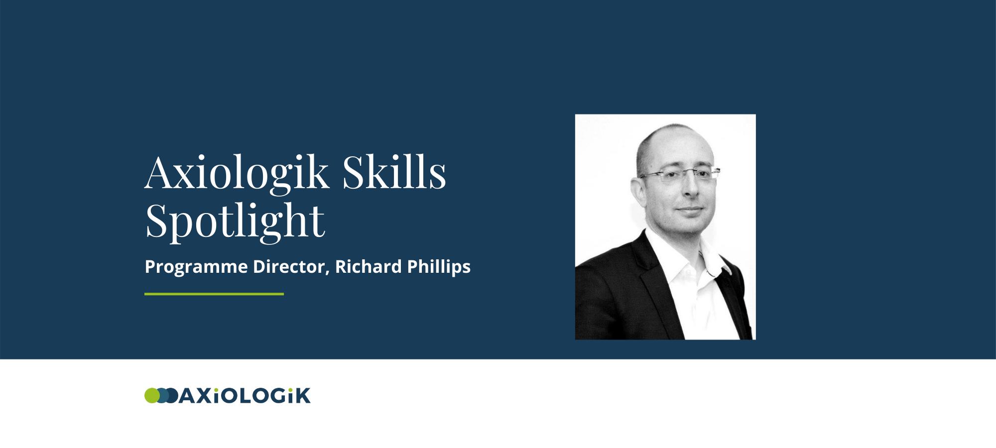 Axiologik Skills Spotlight: Richard Phillips