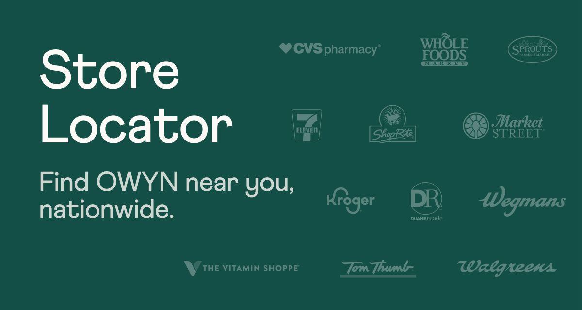 Store Locator. Find OWYN near you, nationwide.