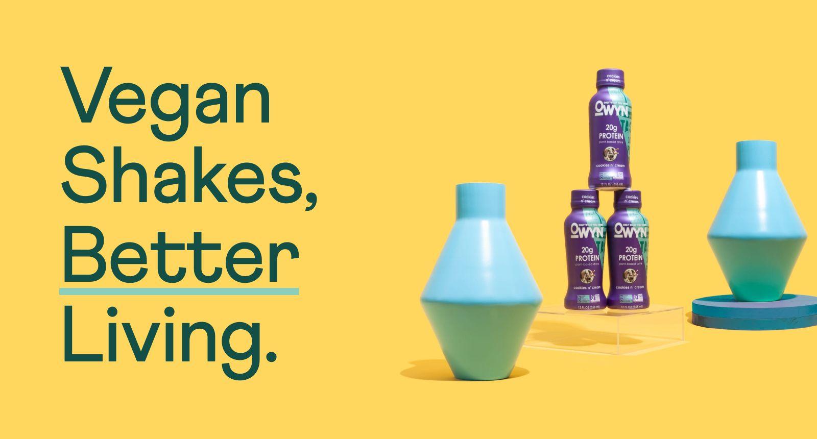 Vegan Shakes, Better Living.