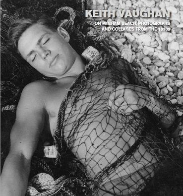 Keith Vaughan: On Pagham Beach, Photographs and Collages from the 1930s