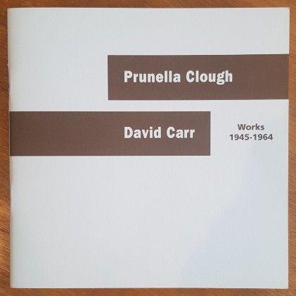 Prunella Clough, David Carr