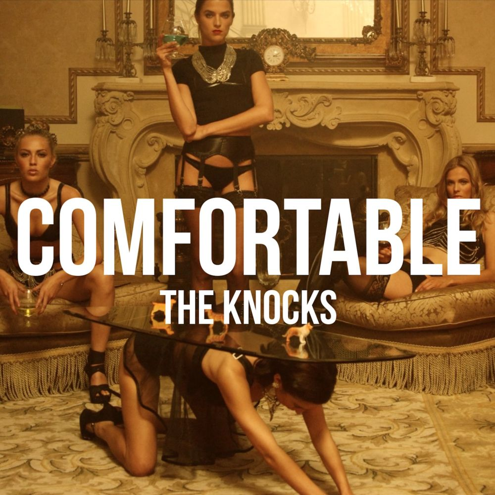 The Knocks - Comfortable