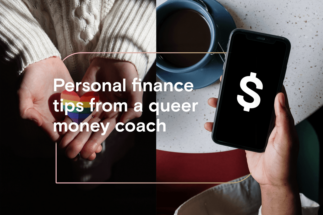 Personal finance tips from a queer money coach