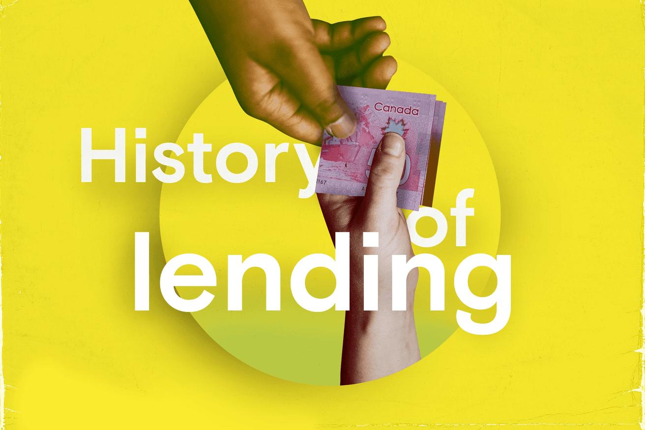 History of Lending