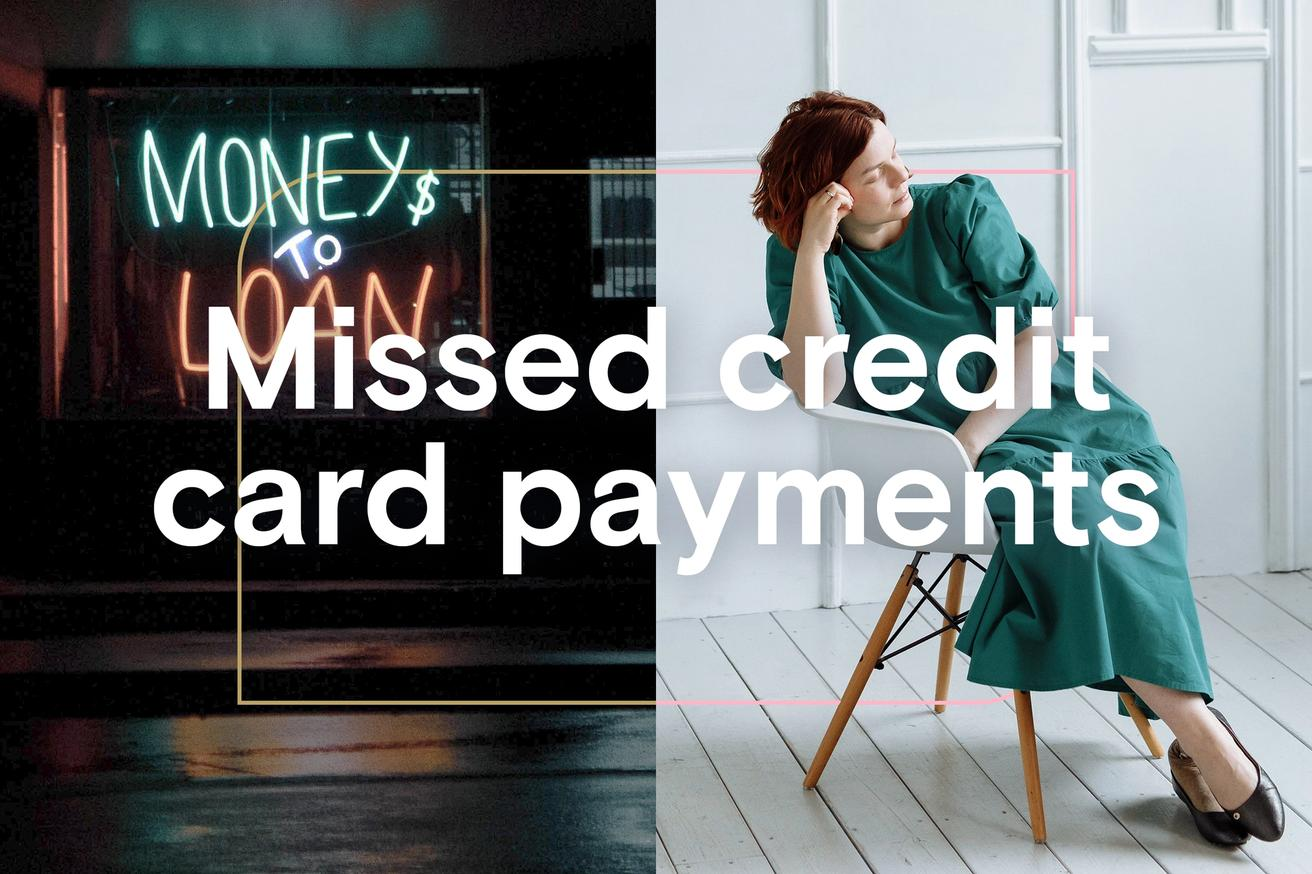 What happens if I miss a credit card payment?