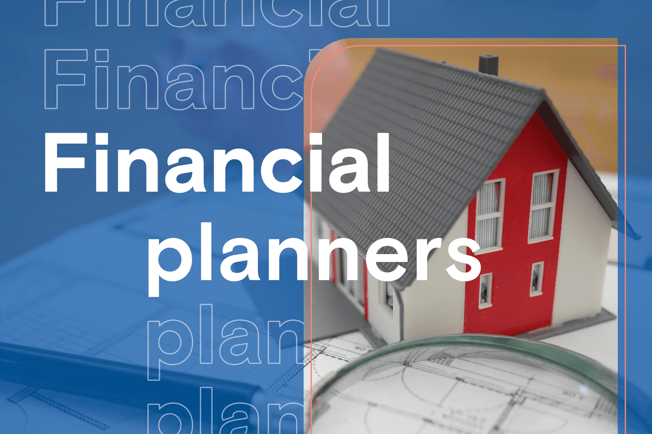 When do you need a financial planner?