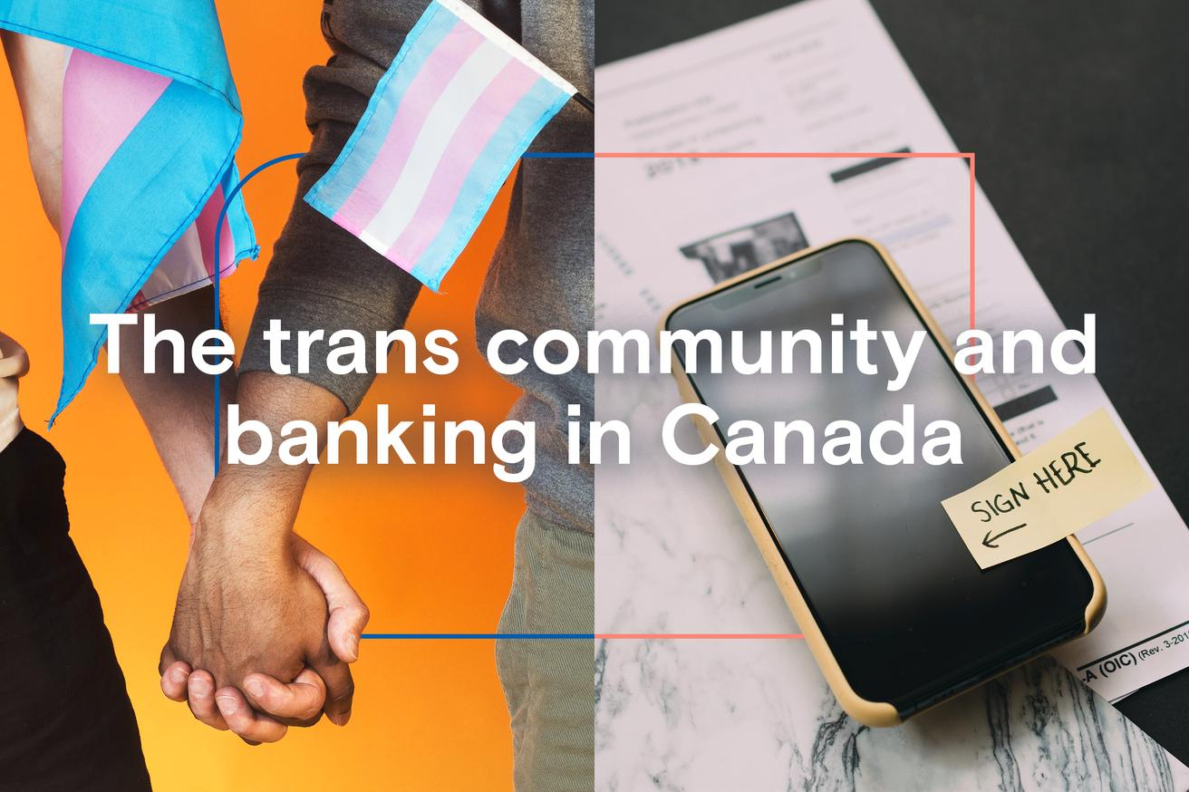 The trans community and banking in Canada