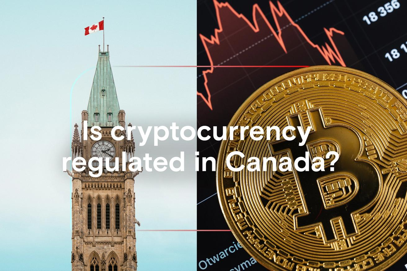 Is cryptocurrency regulated in Canada?