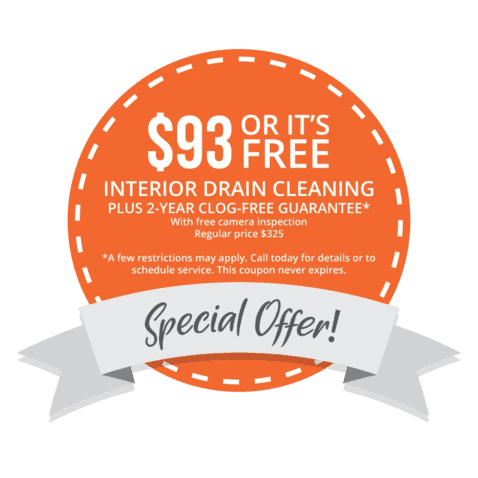 $93 or It's Free Interior Drain Cleaning
