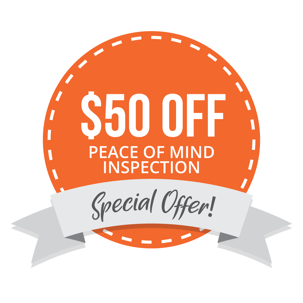 $50 Off Peace of Mind Inspection