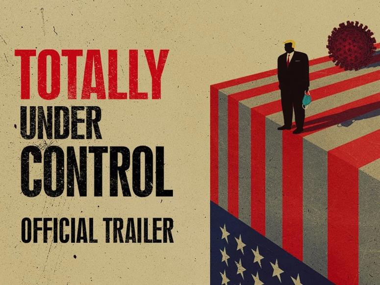 """Poster for the movie """"Totally Under Control"""" with an American Flag, a silhouette of Donald Trump, and the coronavirus molecule"""
