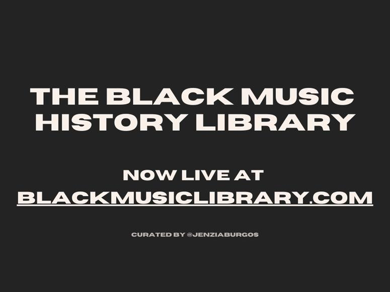 A promo image by The Black Music History Library with white text on black background.