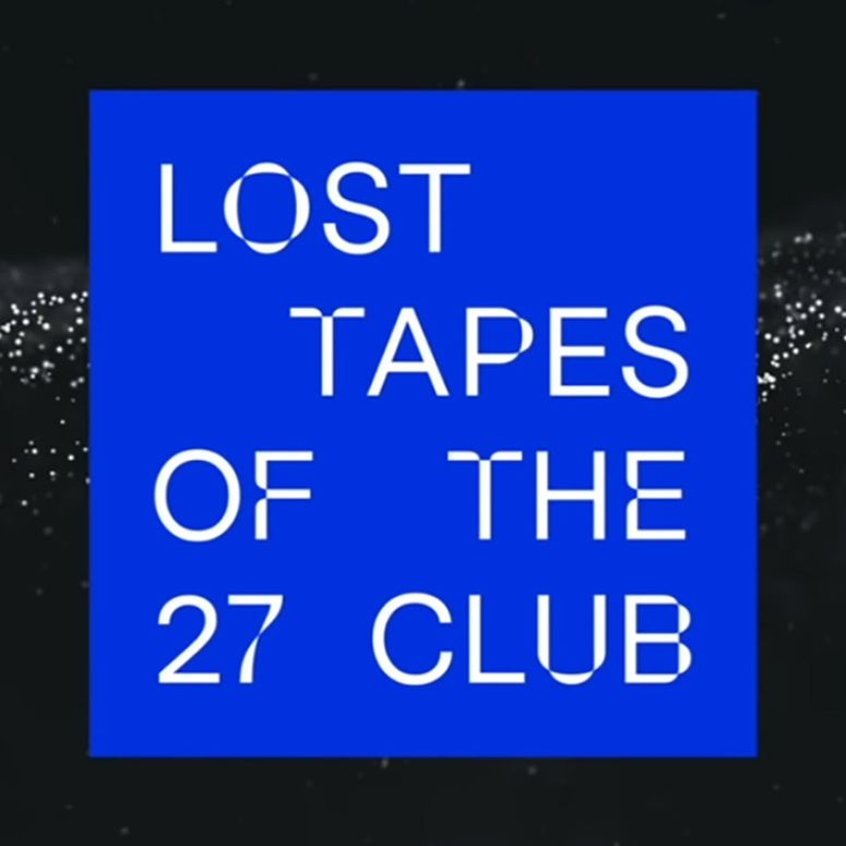 Poster for the Lost Tapes of the 27 Club